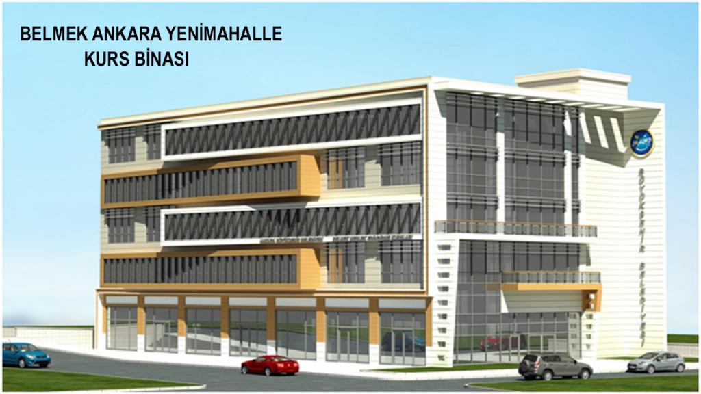Belmek Ankara Yenimahalle Kurs Binası